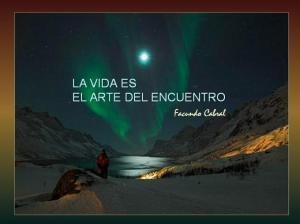 la_vida_es_el_arte_del_encuentro
